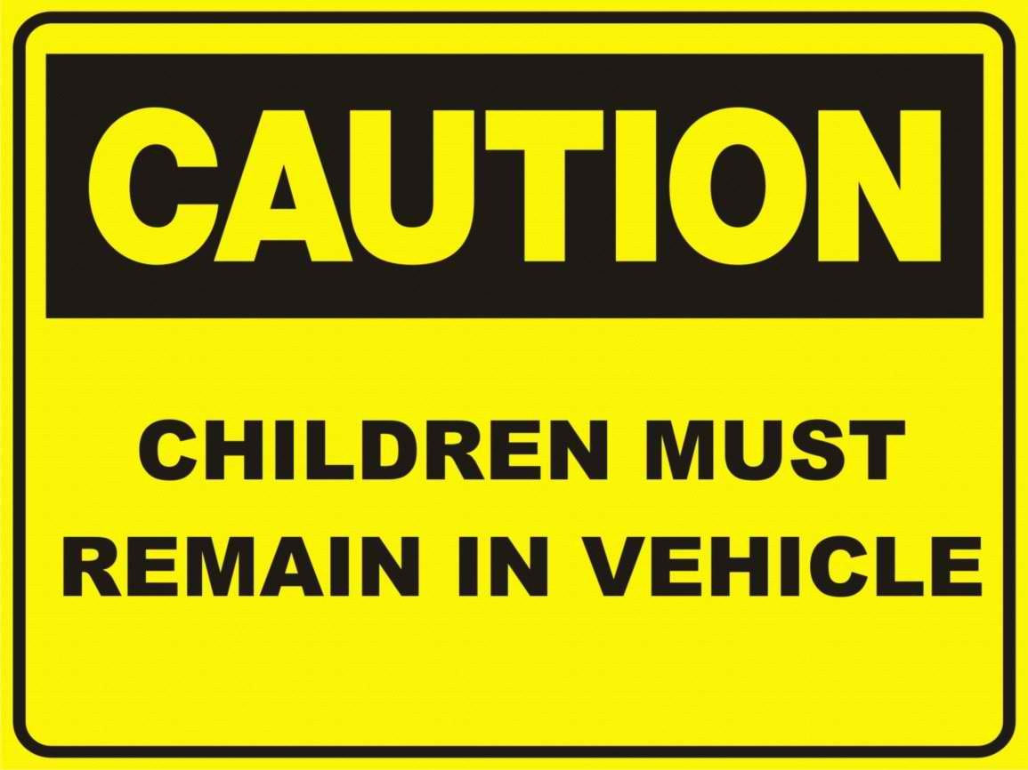 Children must remain in vehicle