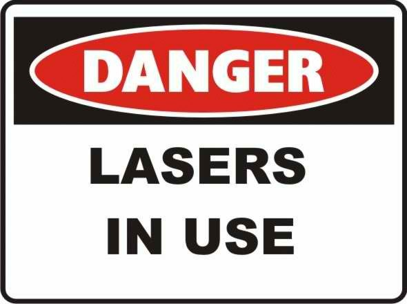 Danger Lasers in Use Sign