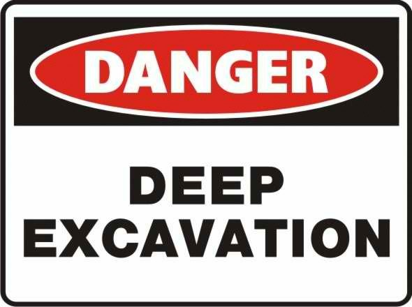 Danger Deep Excuvation